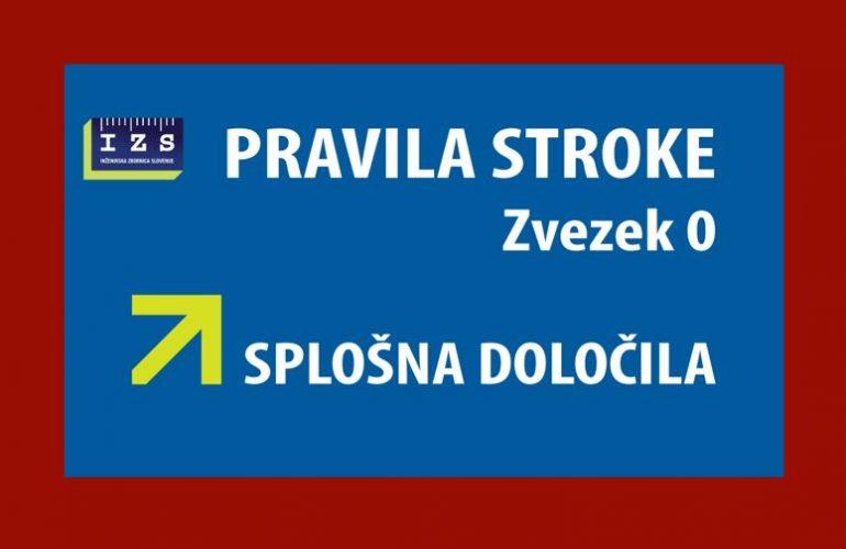 IZS objavila Pravila stroke – Zvezek 0 – Splošna določila