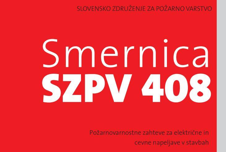 Javna obravnava osnutka 2. izdaje smernice SZPV 408 Požarnovarnostne zahteve za električne in cevne napeljave v stavbah