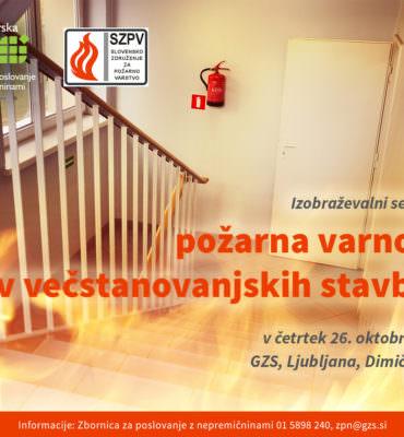 26. 10. 2017: seminar o požarni varnosti v večstanovanjskih stavbah